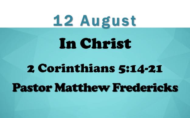 12 August 2018 Sermon Title