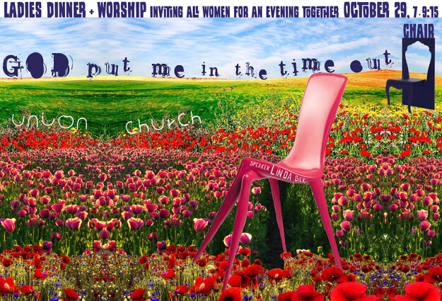Ladies Dinner-God Put Me in a Time Out Chair.
