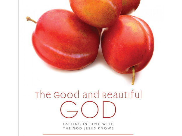 The Good and Beautiful God.