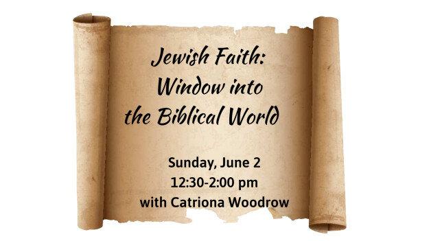 Jewish Faith: Window into the Biblical World
